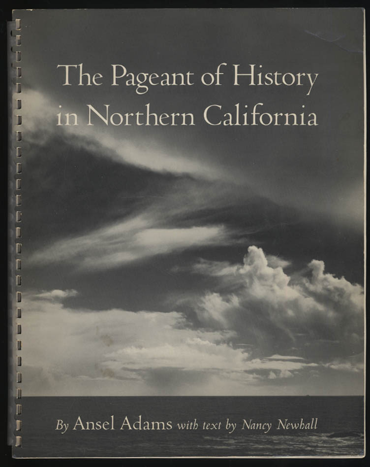 Ansel Adams Pageant of History in Northern California 1st edition 1954