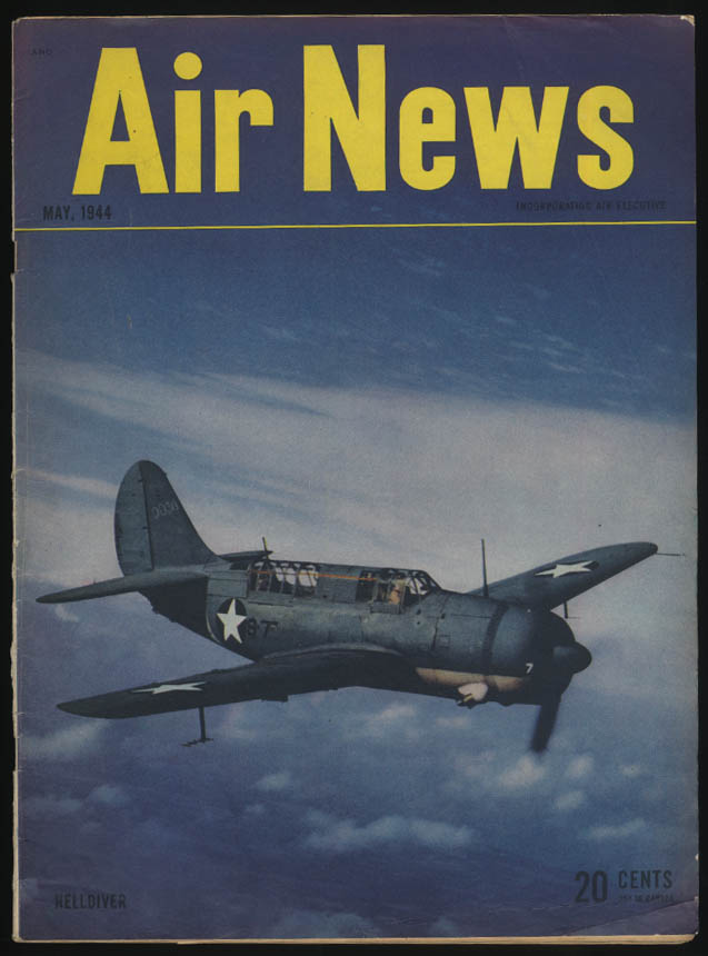 AIR NEWS 5 1944 Helldiver USAAF Collier Trophy Messerschmitt Air Cars