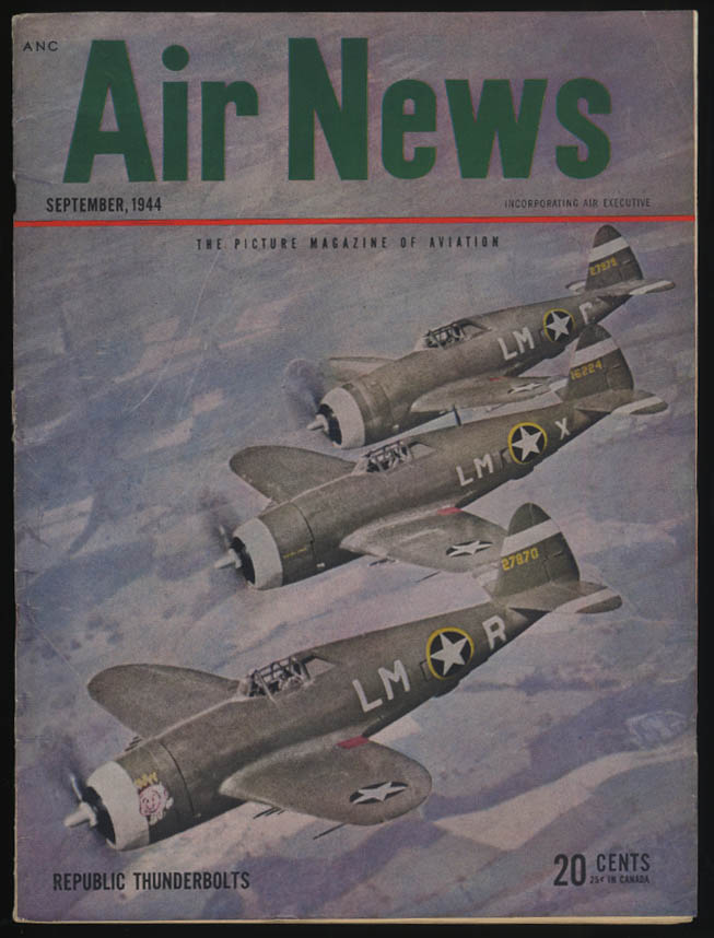 AIR NEWS 9 1944 Thunderbolt C-46; Constellation ad; flying boats; rockets