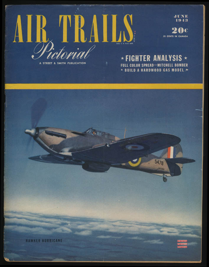 AIR TRAILS PICTORIAL 6 1943 Hurricane B-25 P-38 Lancaster v B-17
