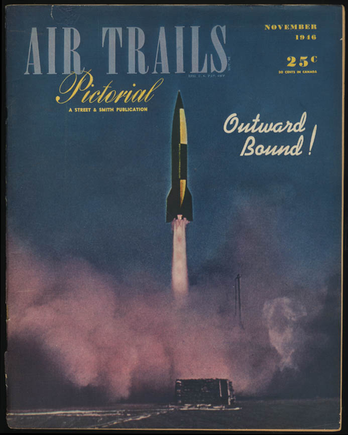 AIR TRAILS PICTORIAL 11 1946 Funk Bee Rockets Into Space  Fleet Canuck