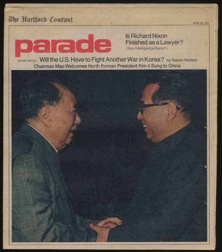 PARADE 6/29 1975 Chaiman Mao & Kim il Sung; Nixon Finished?
