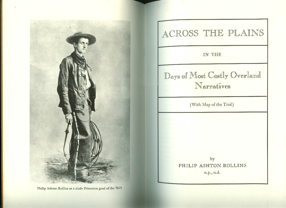 Philip Ashton Rollins: Across the Plains 1849: Overlook Press 1978 1/400