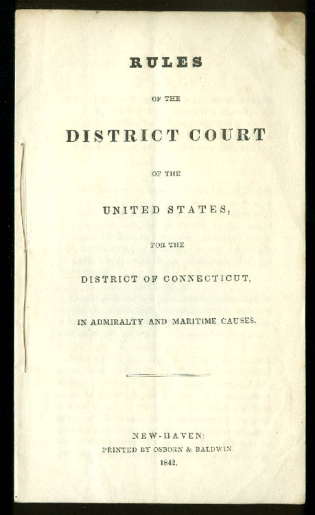 US District Court of Connecticut Rules in Admiralty & Maritime Causes 1842