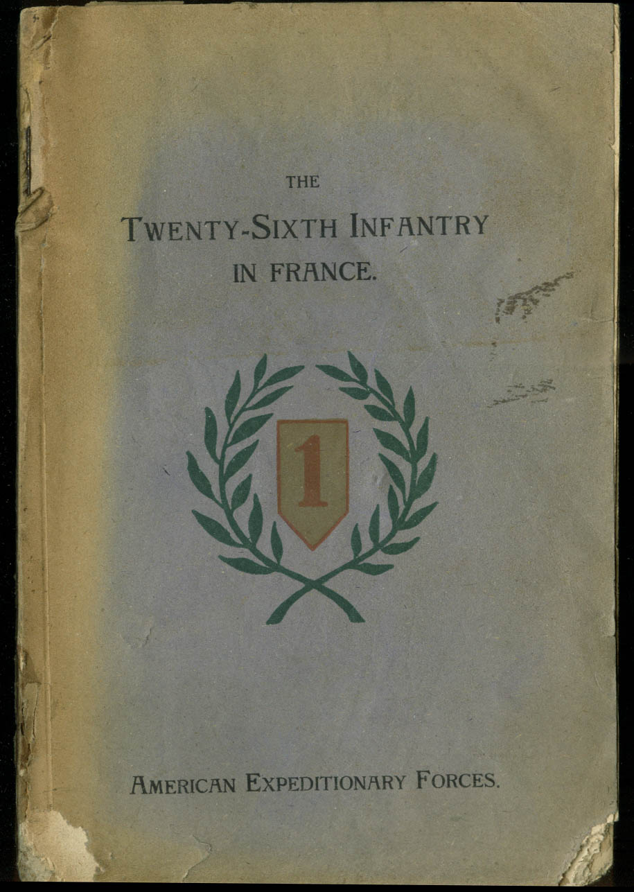 American Expeditionary Forces 26th Infantry in France campaign history July 1919