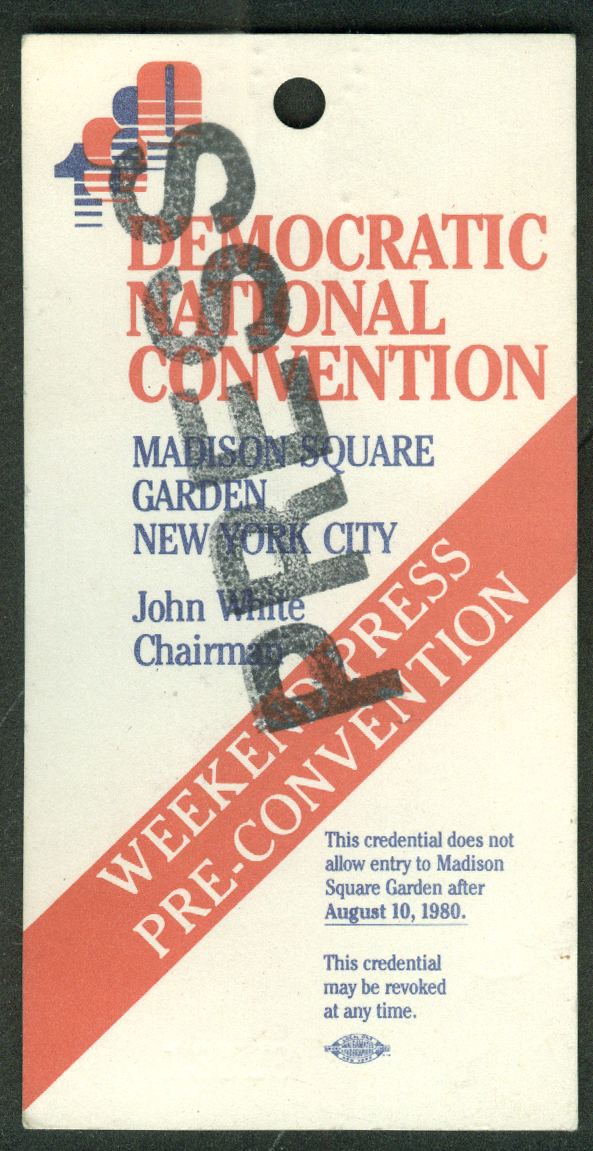 Democratic National Convention Press Pass Weekend Pre-Convention 1980 Carter