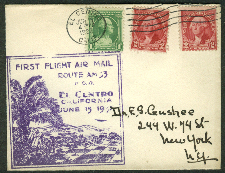 First Air Mail Flight Route AM 33 El Centro CA postal cover 1932