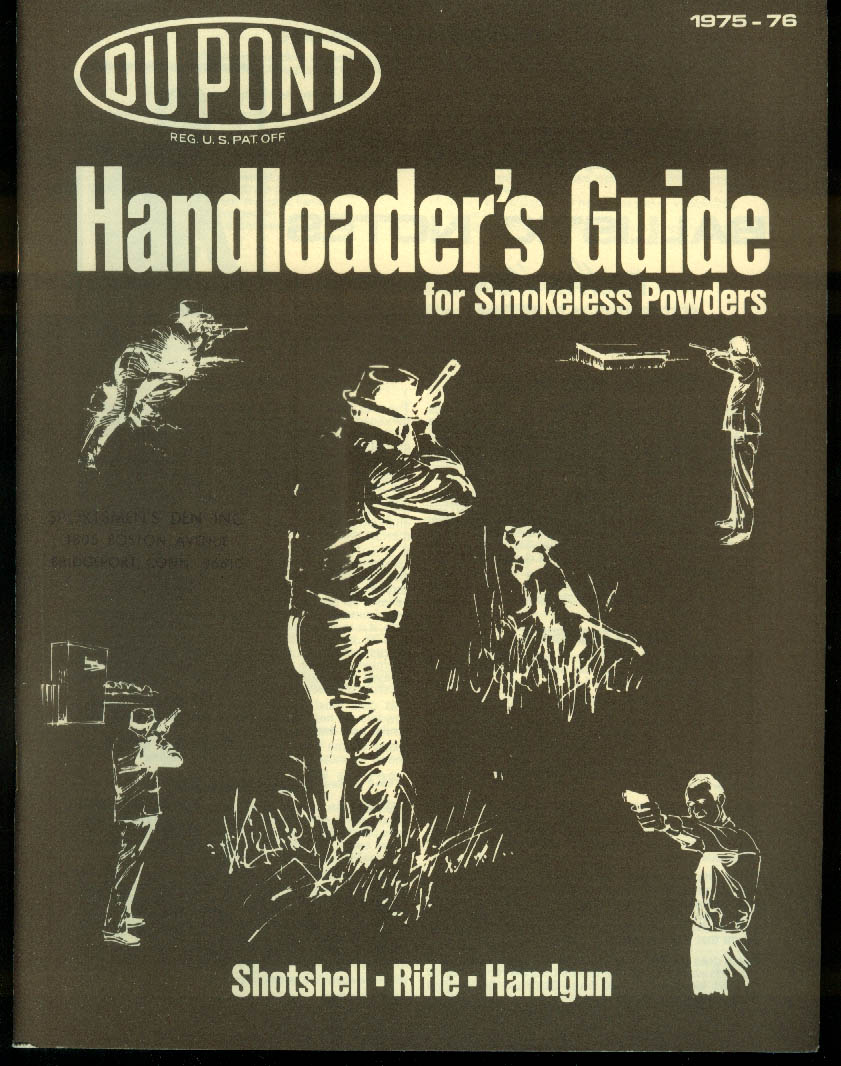 Du Pont Handloader's Guide for Smokeless Powders 1975-1976