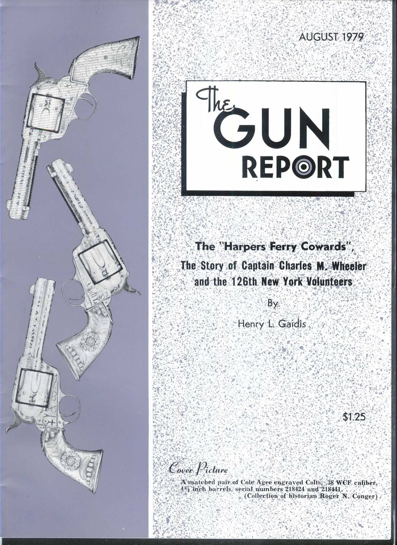 GUN REPORT Harpers Ferry Charles M Wheeler Cole Agee Colt 8 1979