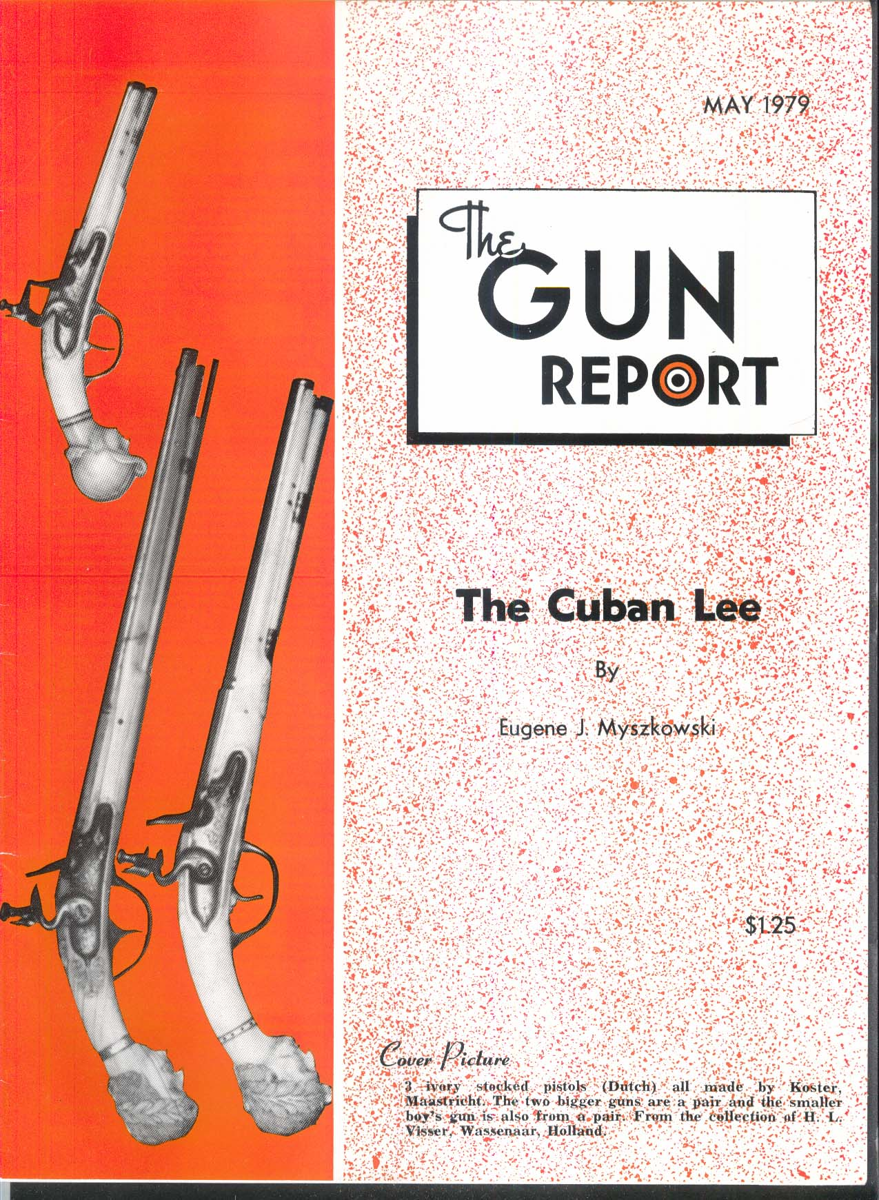 GUN REPORT Cuban Lee Koster Maastricht Dutch Ivory Pistols 5 1979
