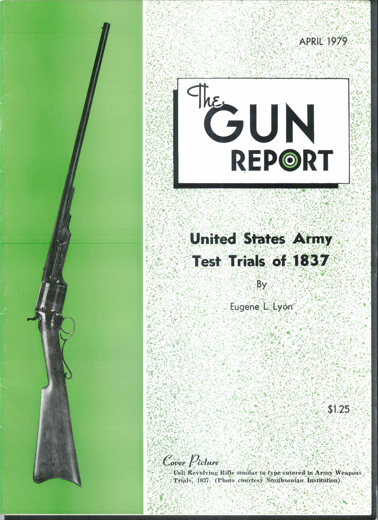 GUN REPORT United States Army Test Trials 1837 Colt Revolving RIfle 4 1979