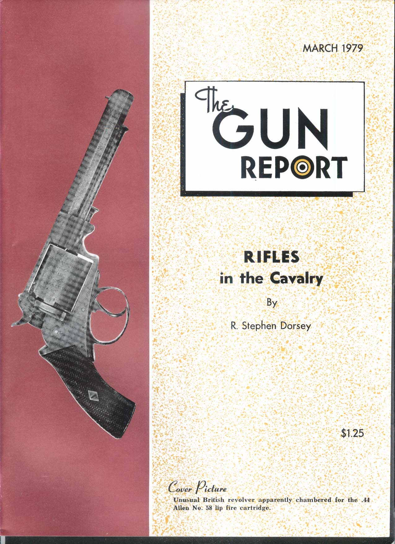 GUN REPORT British 44 Lip-fire Revolver Cavalry Rifles Muzzleloaders + 3 1979