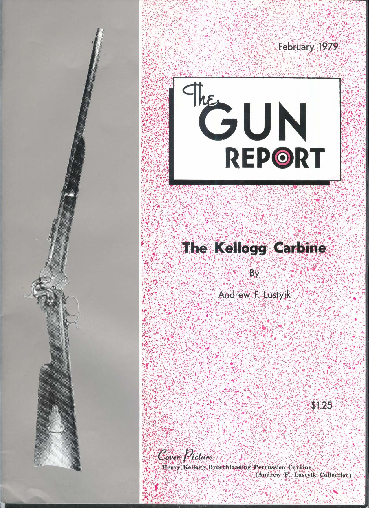 GUN REPORT Henry Kellogg Carbine Gustave Young Tom Paxson 2 1979