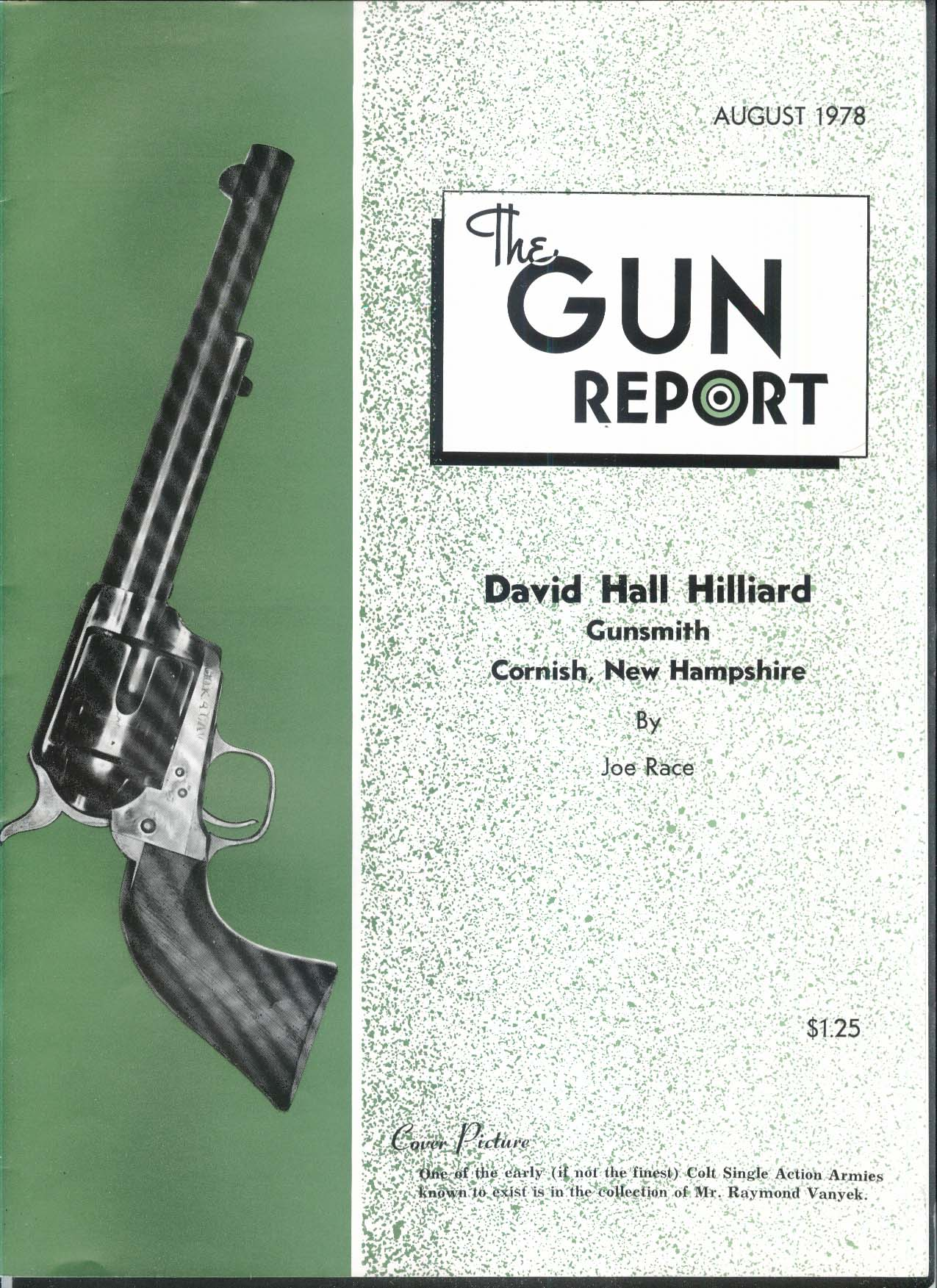 GUN REPORT David Hall Hilliard Colt Single Action Army 8 1978
