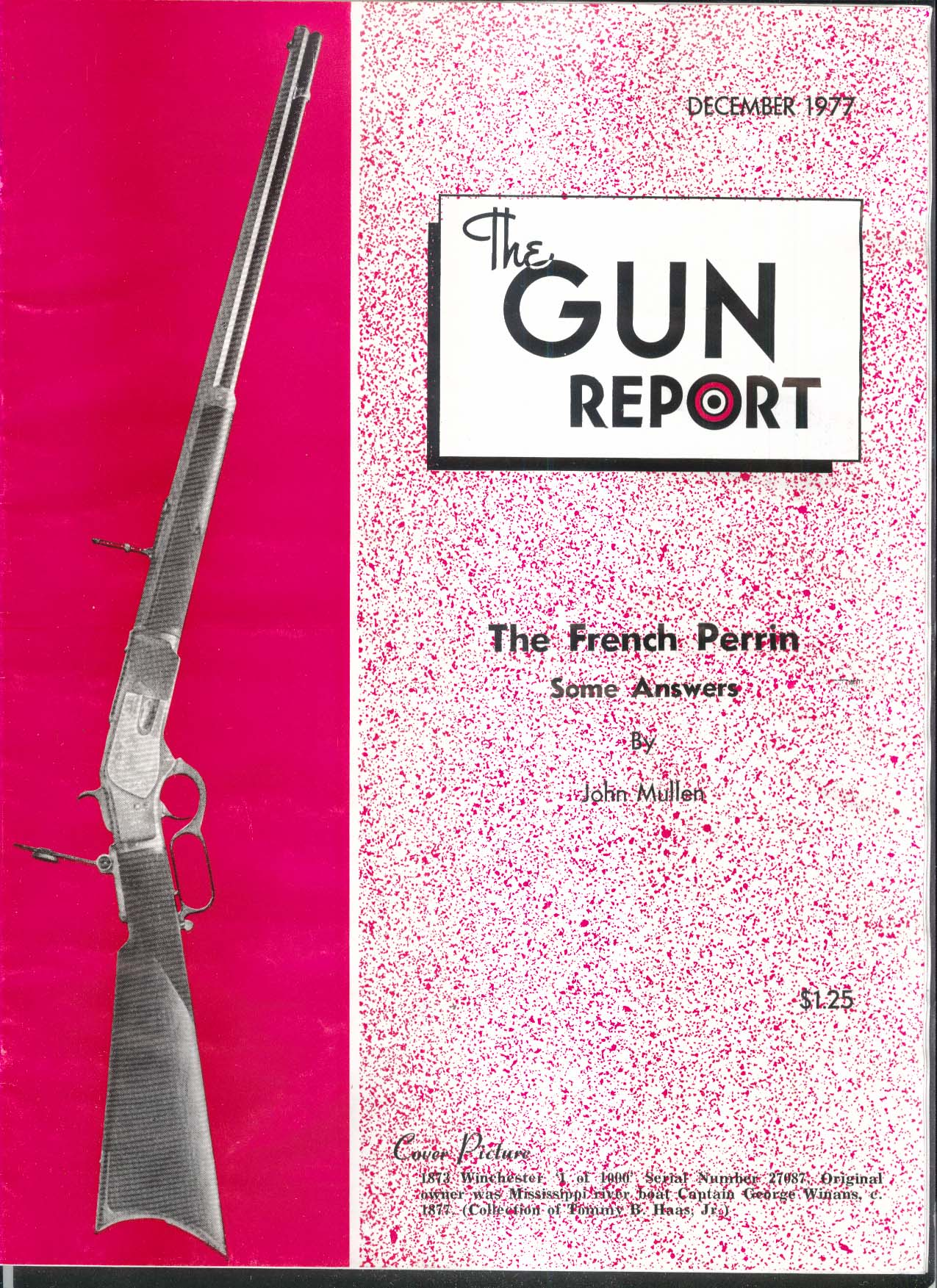 GUN REPORT French Perrin 1873 Winchester T T S Laidley 12 1977