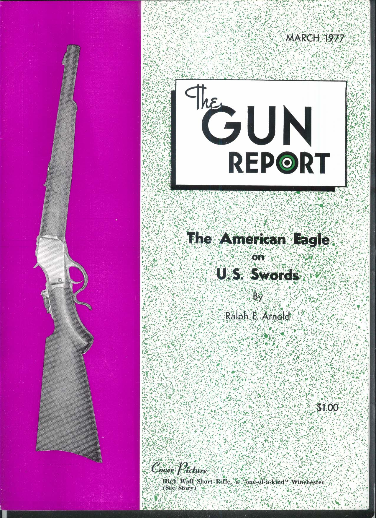 GUN REPORT High Wall Short Rifle Wincehster American Eagle US Swords 3 1977