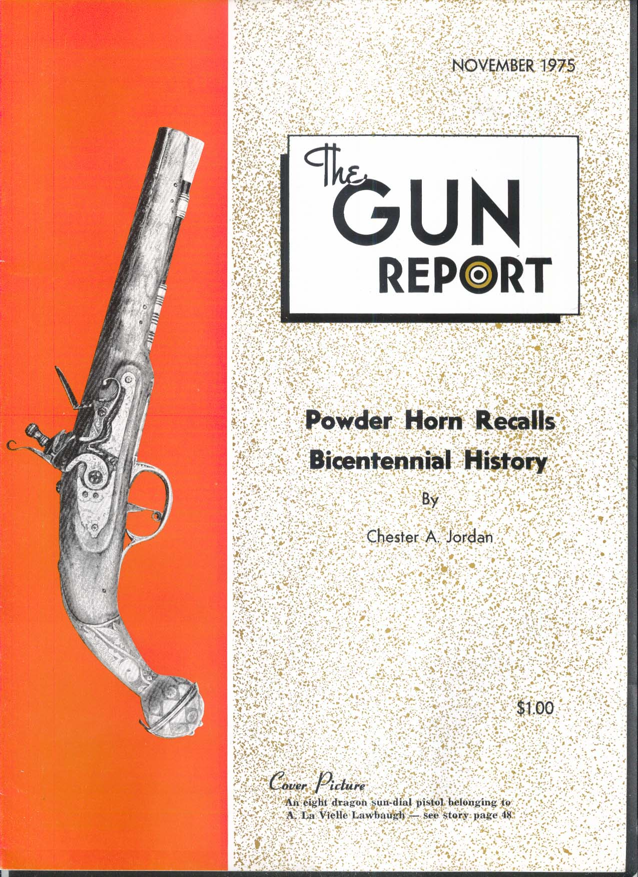GUN REPORT Powder Horn La Vielle Lawbaugh Sun-Dial Pistol 11 1975