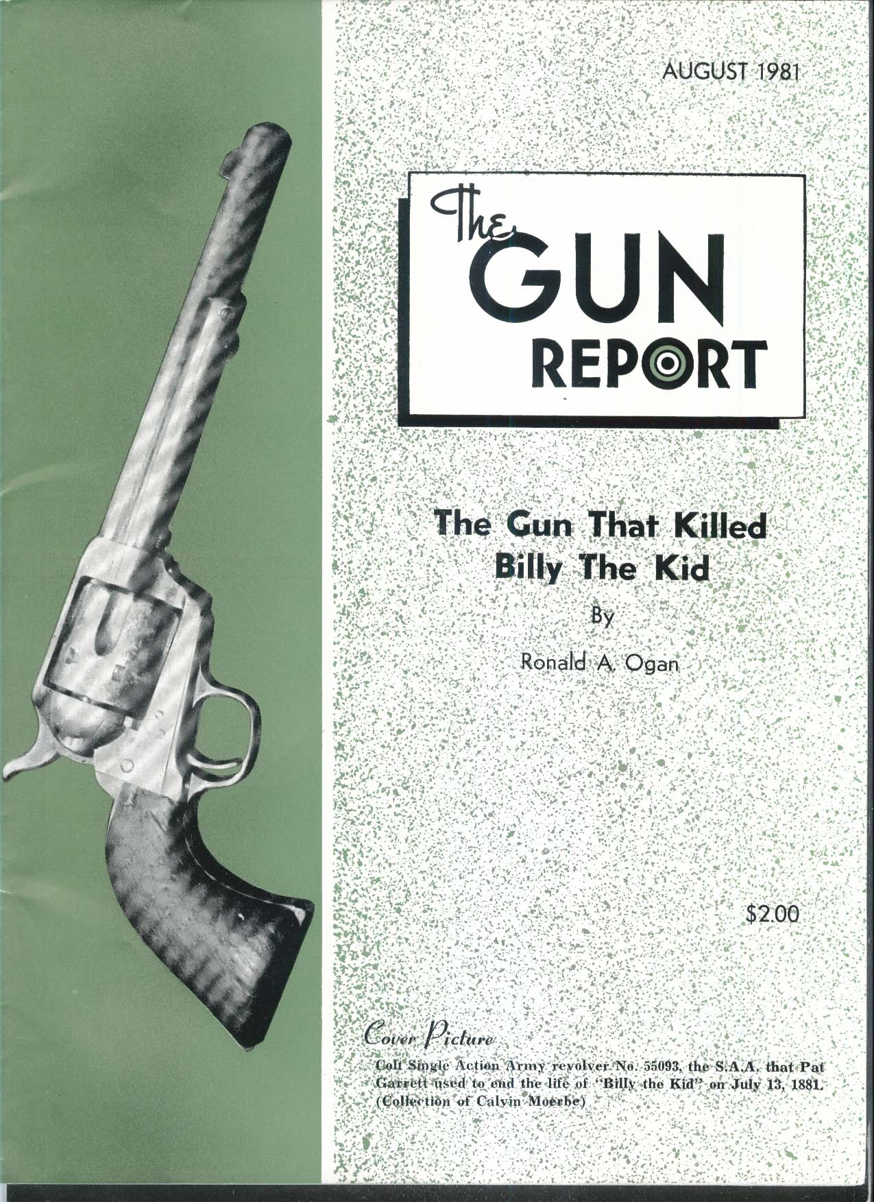 GUN REPORT Colt Single Action Army Billy the Kid Dasch Scheutzen 8 1981