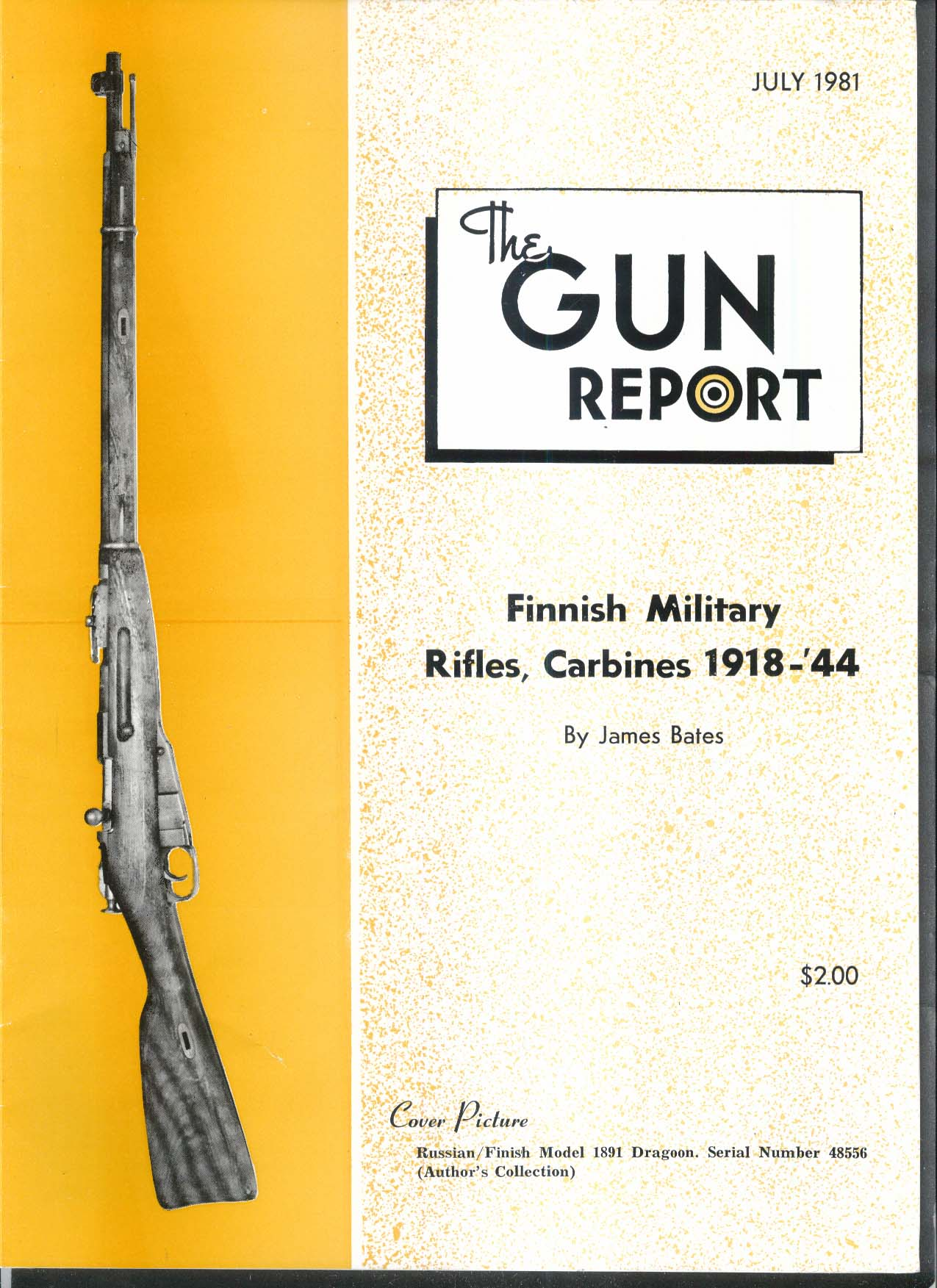 GUN REPORT Finnish Military Rifles 1891 Dragoon Rasmus Bolinson Rasmassen 7 1981