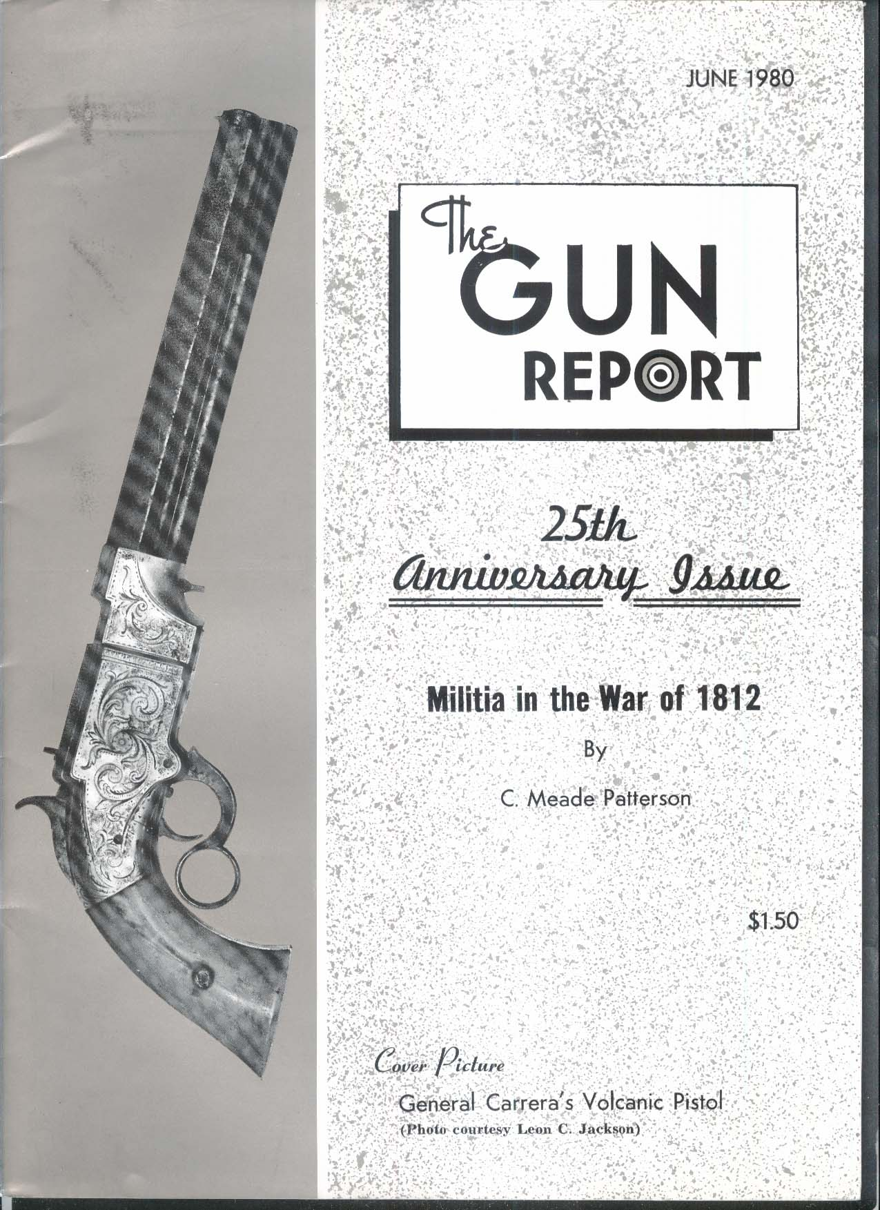 GUN REPORT General Carrera Volcanic Pistol War of 1812 Bowie + 6 1980