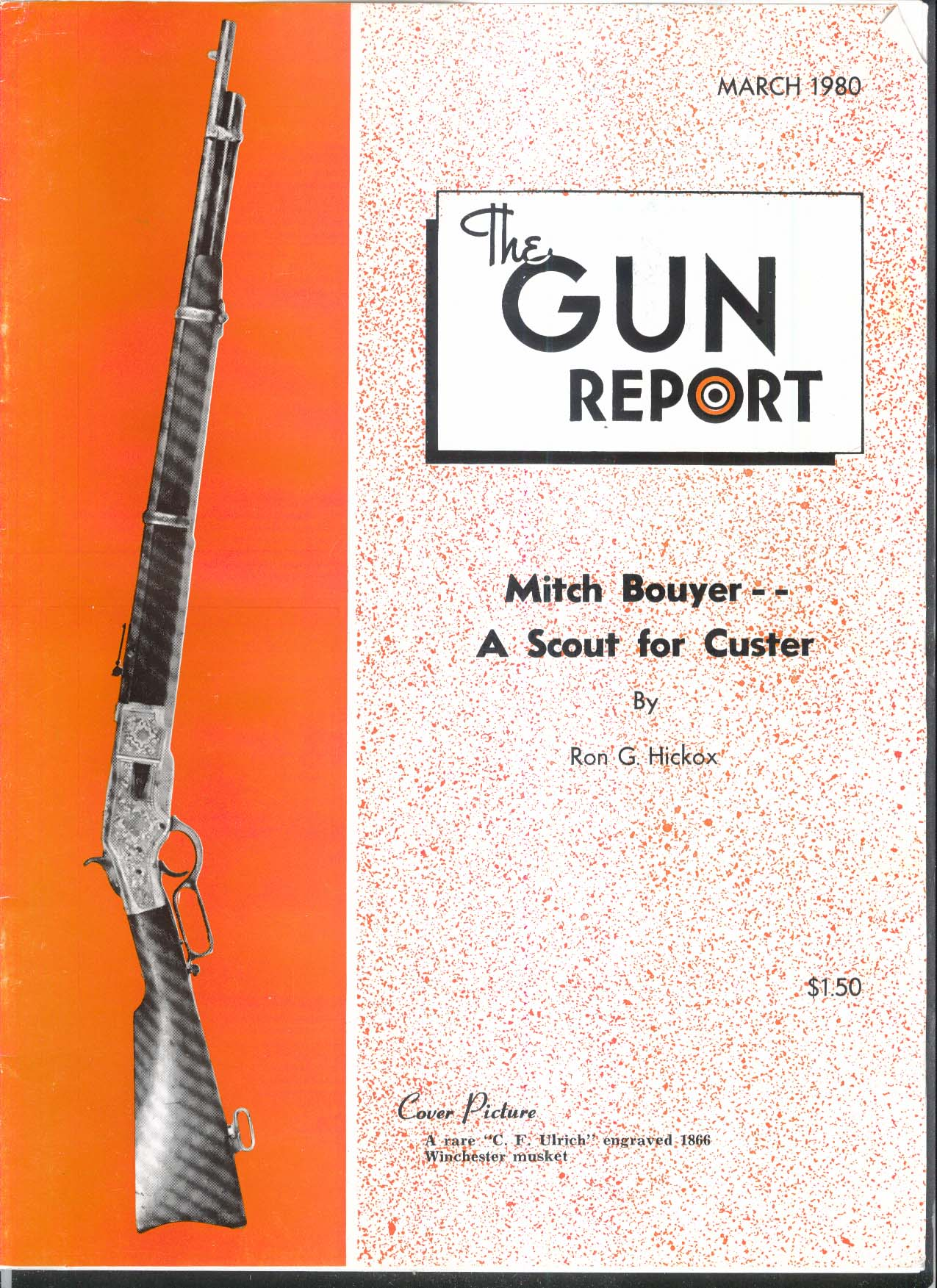 GUN REPORT Mitch Bouyer Ulrich 1866 Winchester Musket NASA Browning + 3 1980