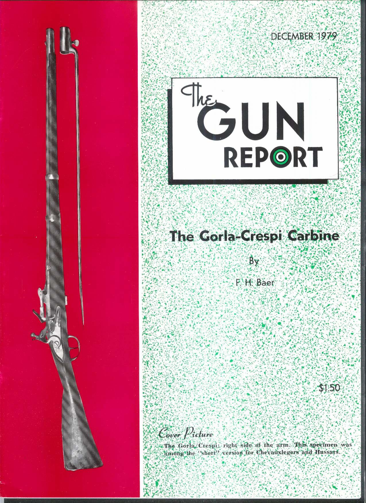GUN REPORT Gorla-Crespi Carbine Walker-Colt 44 Dick Hickman Prescott + 12 1979