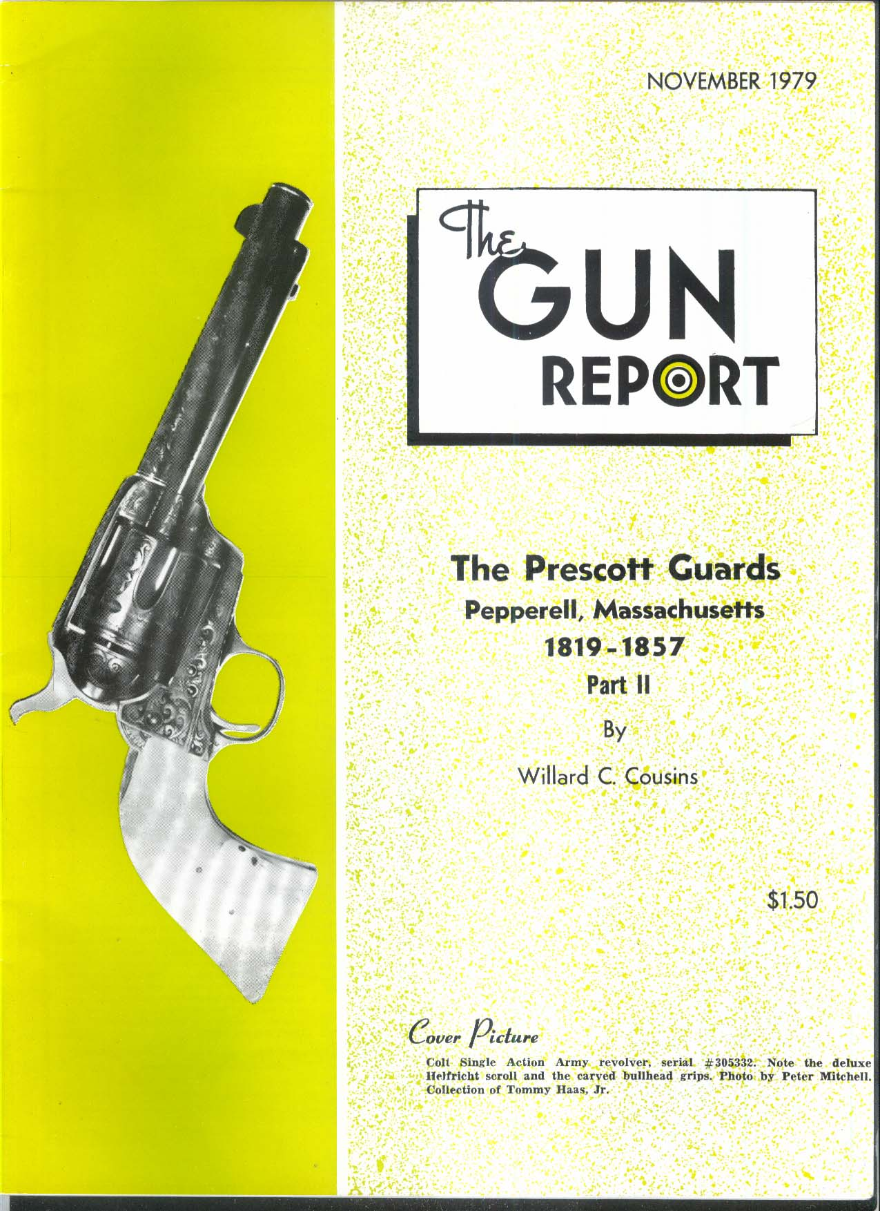 GUN REPORT Prescott Guards Pepperell MA Colt Single Action Army + 11 1979