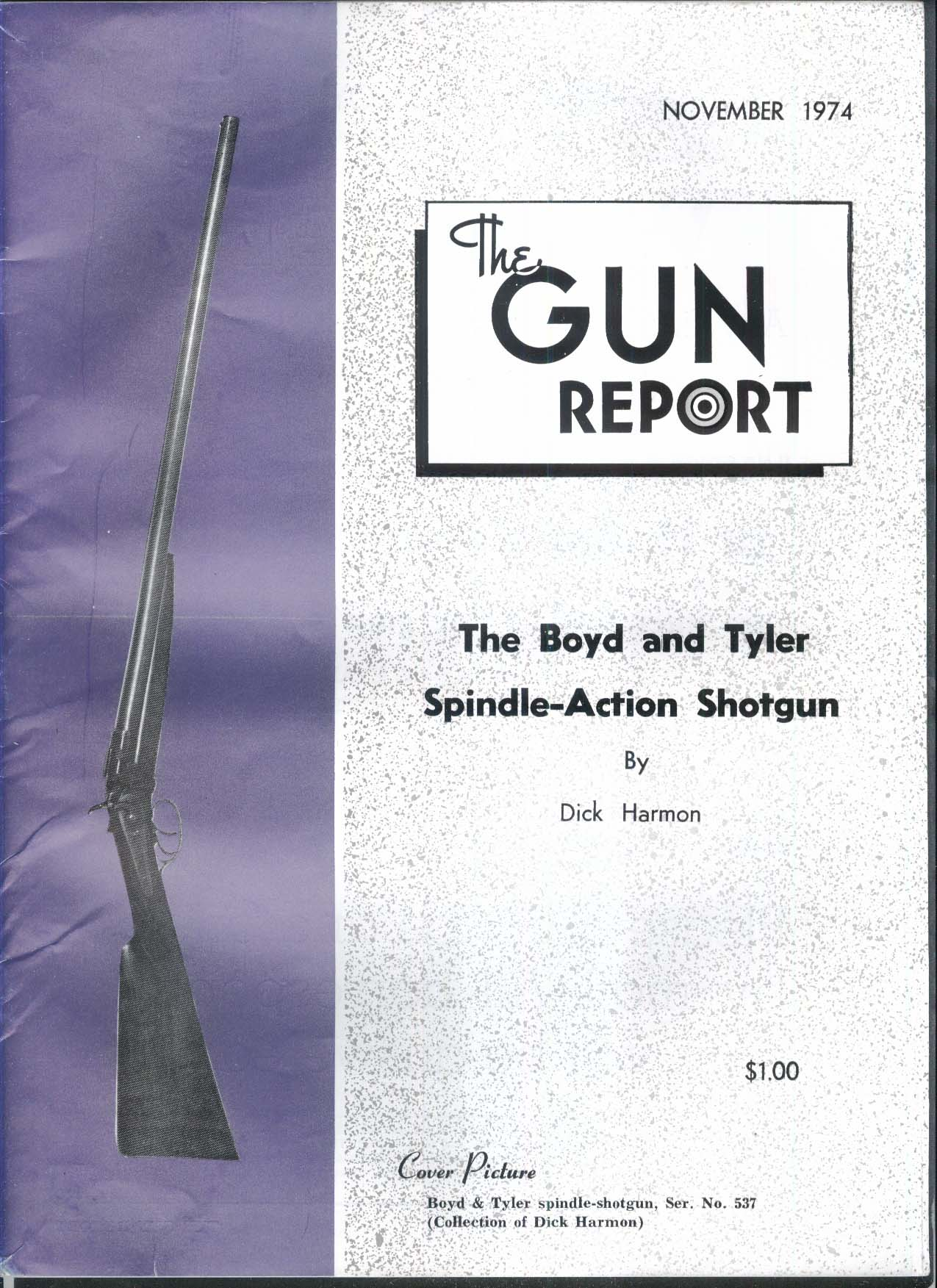 GUN REPORT Boyd & Tyler Spindle-Action Shotgun + 11 1974