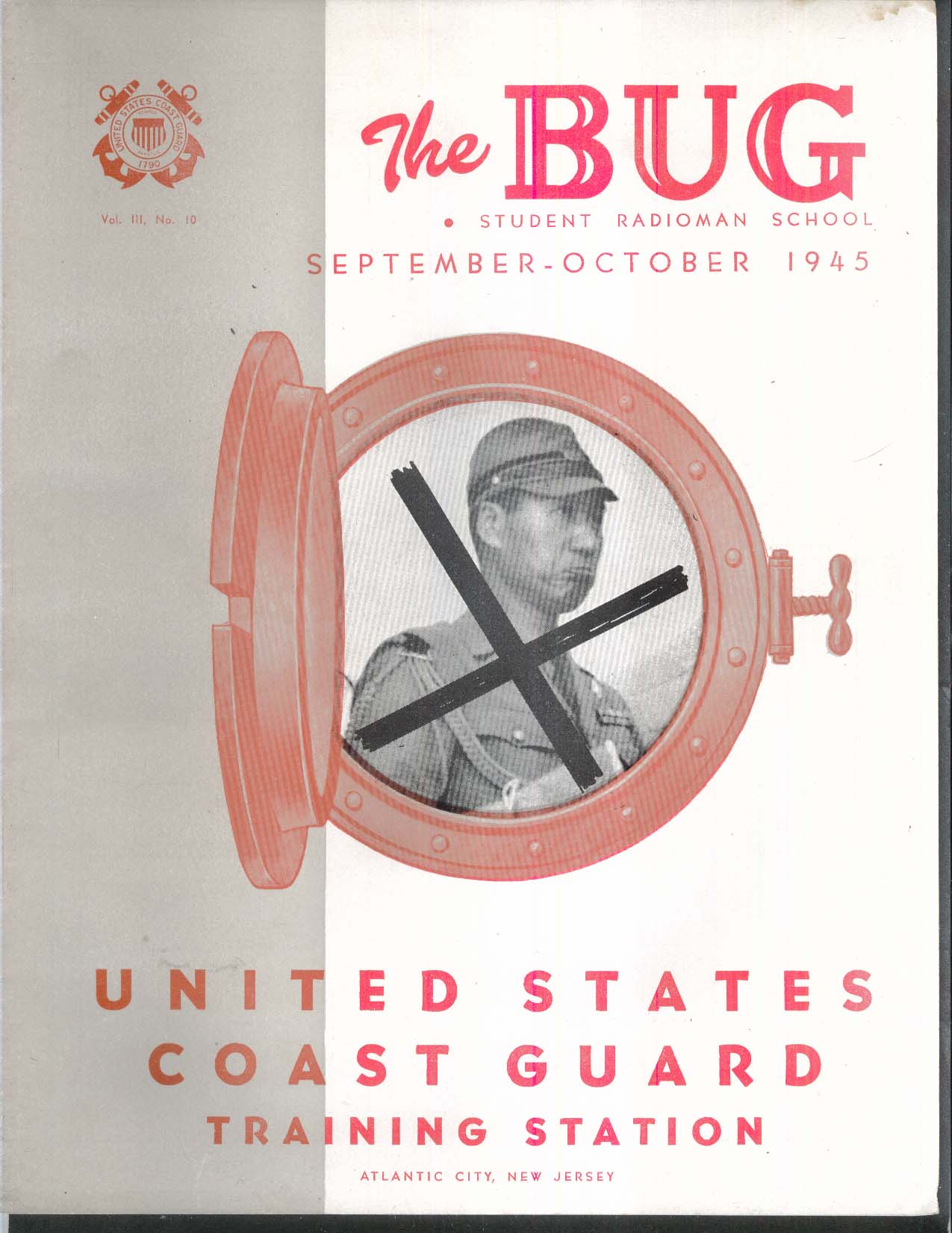 THE BUG United States Coast Guard Training Station Atlantic City NJ 9-10 1945
