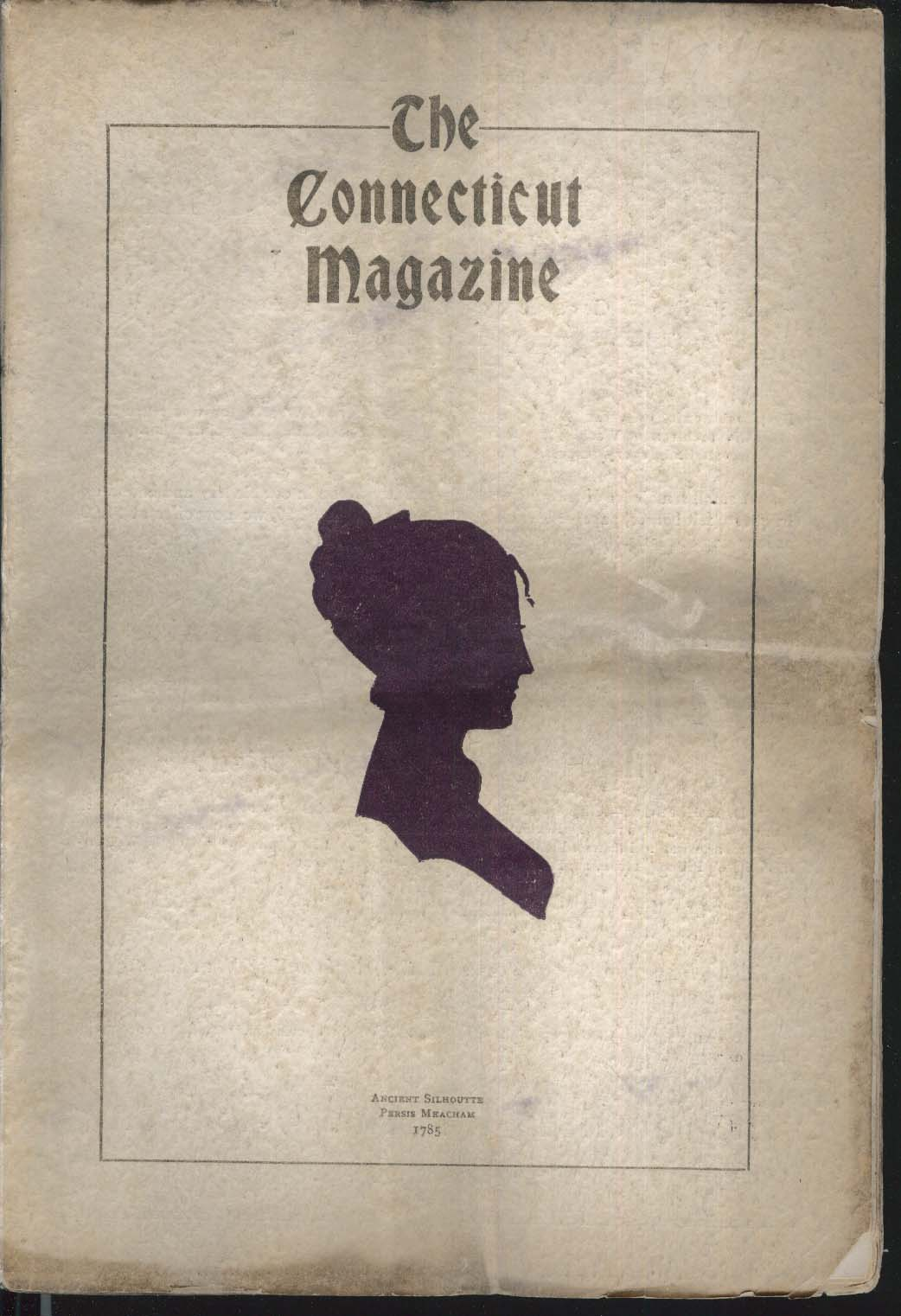 CONNECTICUT MAGAZINE Mary Wright Alsop Elihu Burritt 1906