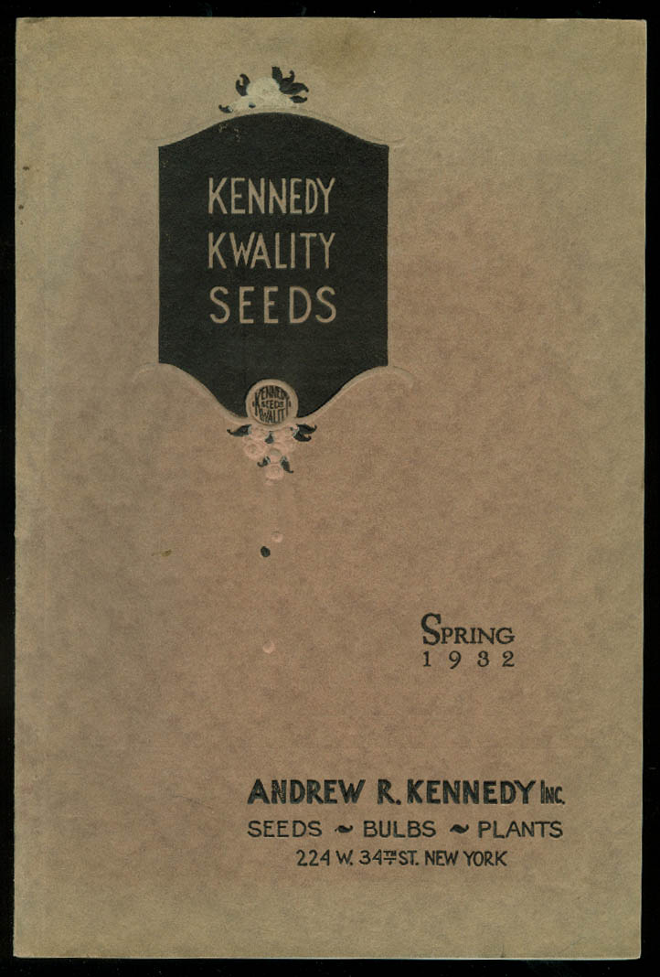 Andrew R Kennedy Kwality Seeds Bulbs Plants catalog Spring 1932