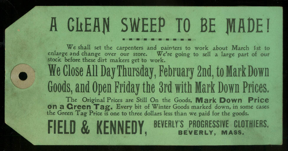 Feld & Kennedy Clean Sweep Store Renovation Green Tag Sale Beverly MA ca 1900