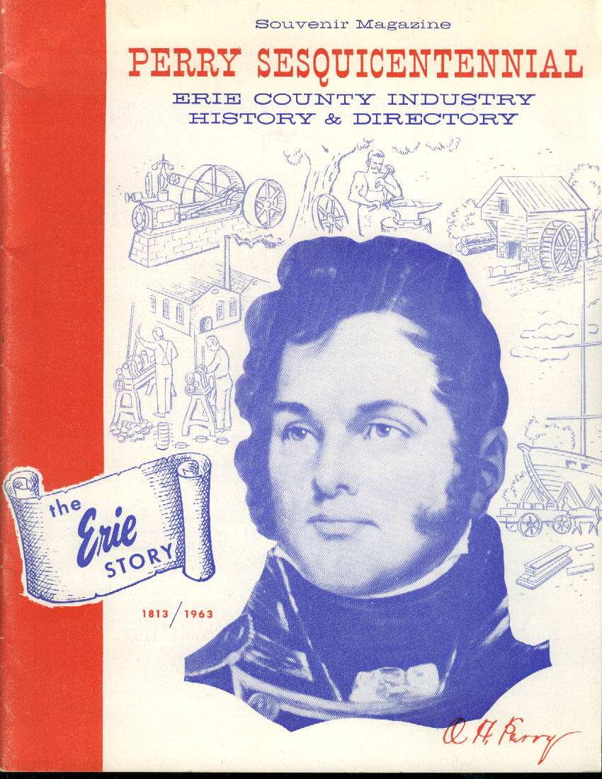 Commodore Perry Sesquicentennial Erie County Industry History Souvenir 1963