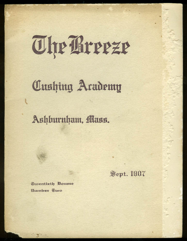Cushing Academy THE BREEZE 9 1907 Ashburnham MA school monthly