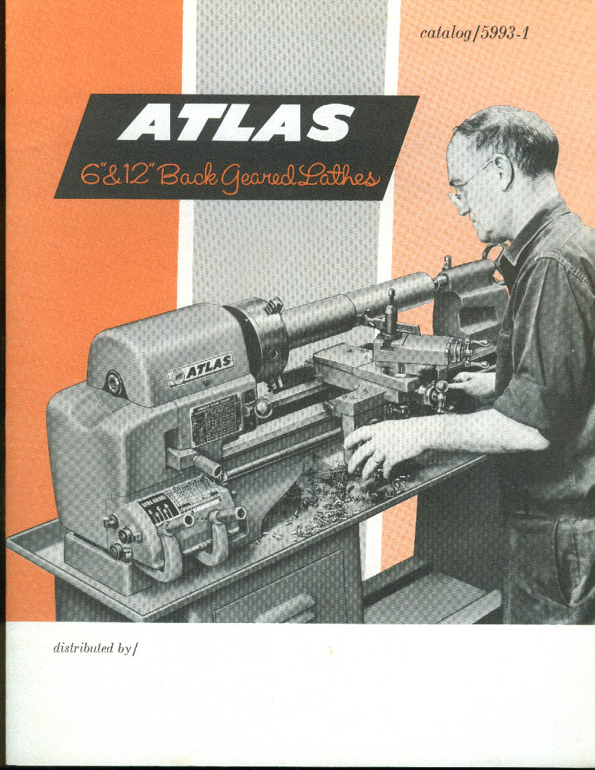 "Atlas 6"" & 12"" Back Geared Lathes Catalog w/ price list 1967"
