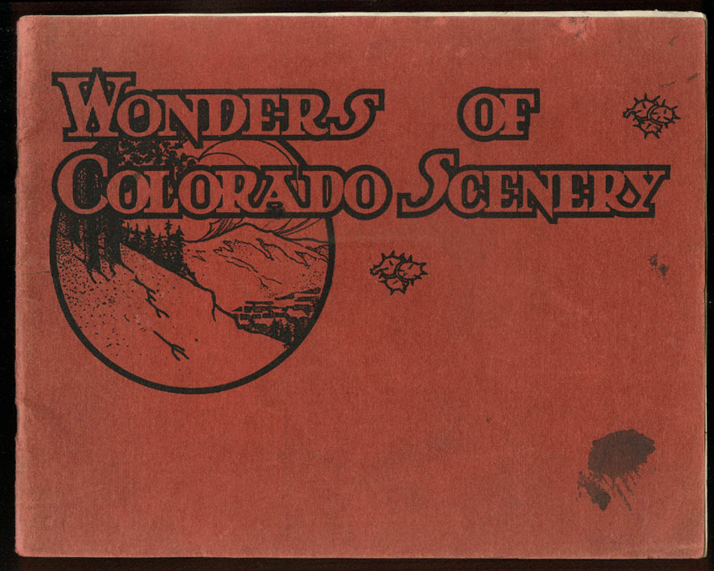 Wonders of Colorado Scenery Carson-Harper view book ca 1900