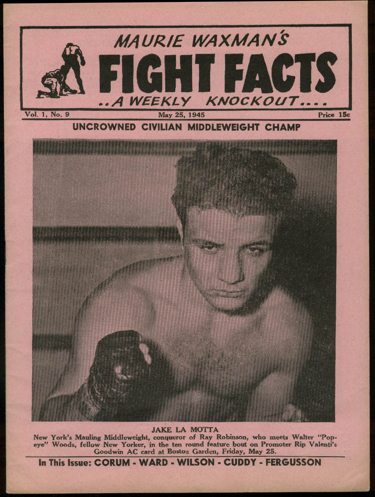 Image for Maurie Waxmans FIGHT FACTS 5/25 1945 Jake La Motta Gus Pell Mell Danny Bartfield