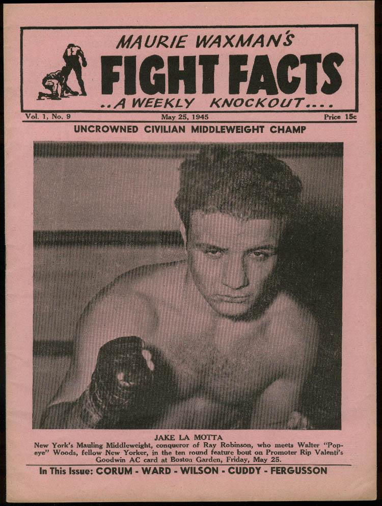 Maurie Waxmans FIGHT FACTS 5/25 1945 Jake La Motta Gus Pell Mell Danny Bartfield