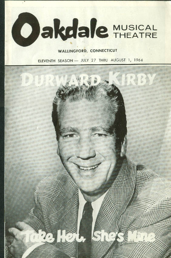 Durward Kirby in Take Her She's Mine Oakdale Musical Theatre program 1964