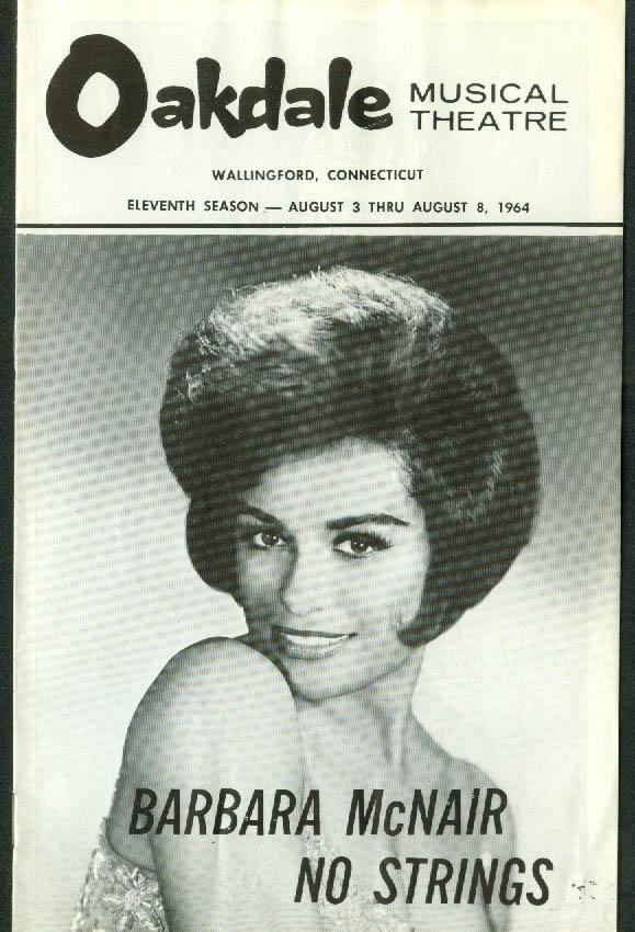 Barbara McNair in No Strings Oakdale Musical Theatre program 1964