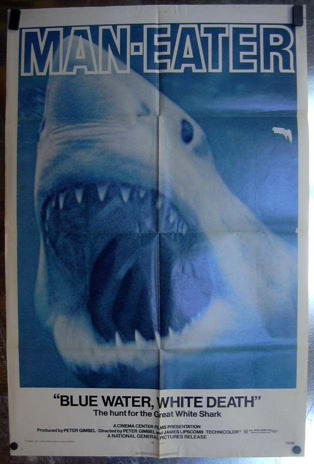 Blue Water White Death 1971 one-sheet movie poster Man-Eater Great White Shark