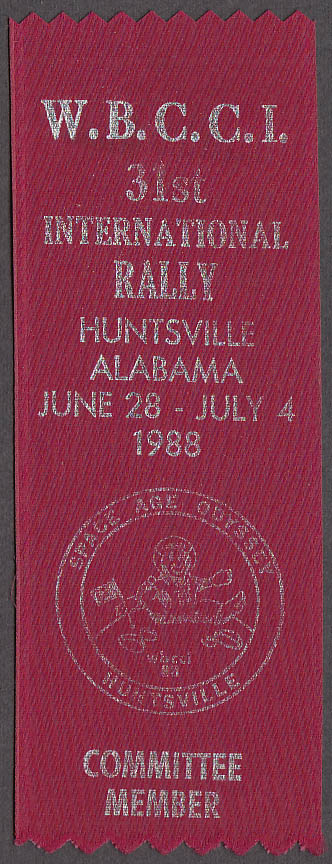 WBCCI Airstream 31st Int'l Rally Ribbon Huntsville AL 1988 Committee Member