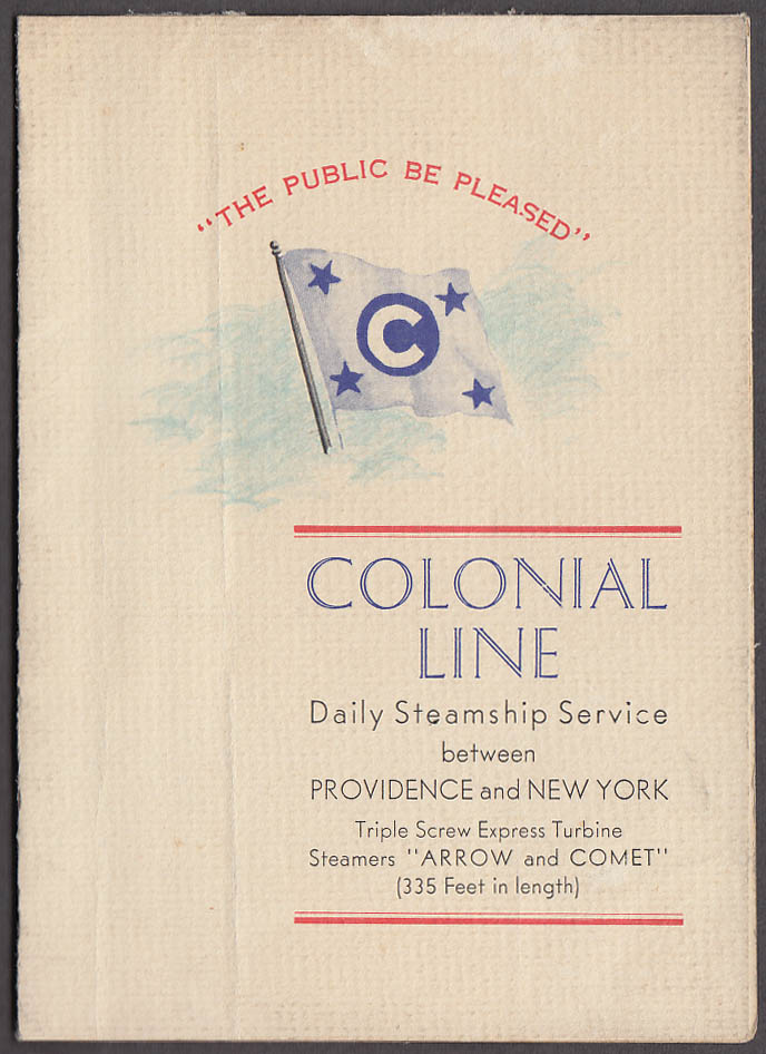 Colonial Line S S Arrow & Comet Providence-NY folder ca 1930s
