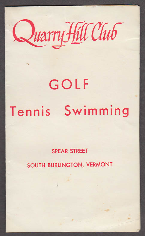 Quarry Hill Club Golf Score Card S Burlington VT 1968