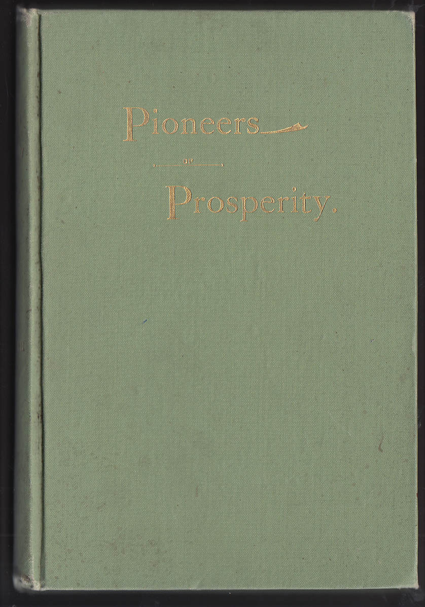 Walker: Pioneers of Prosperity 1895 San Francisco Railroads vs Clipper Ships