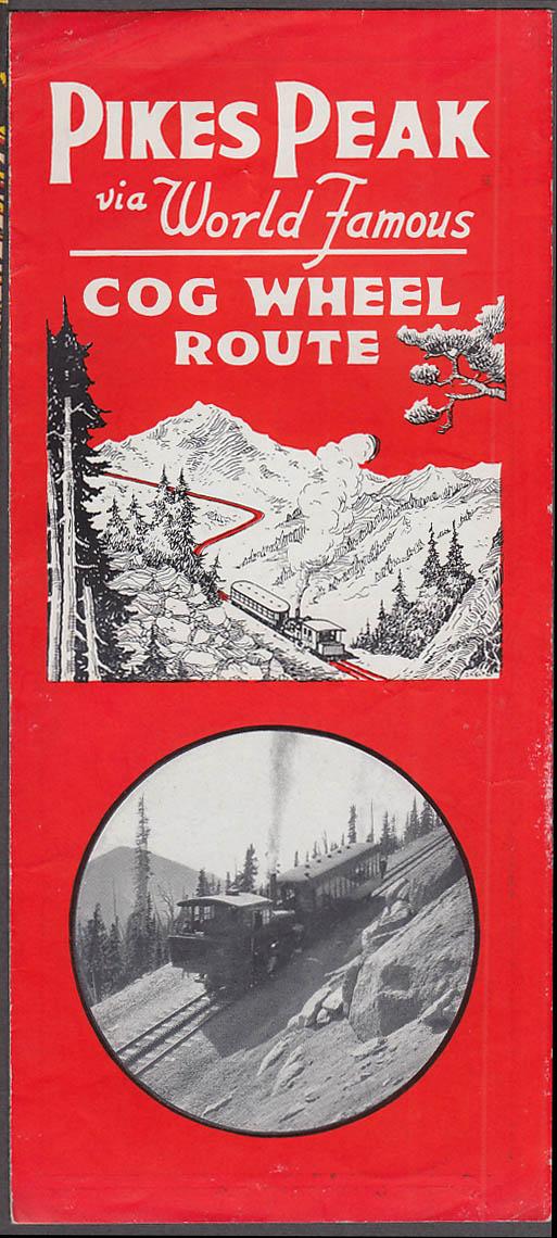 Image for Pikes Peak via World Famous Cog Wheel Route railroad folder ca 1930