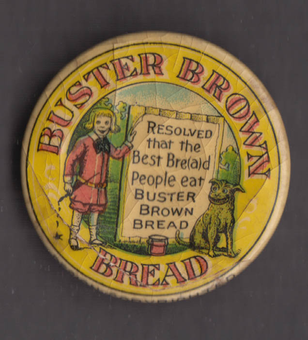 "Buster Brown Bread pinback 1 1/2"" diameter Best Bre(a)d People Eat ca 1910"