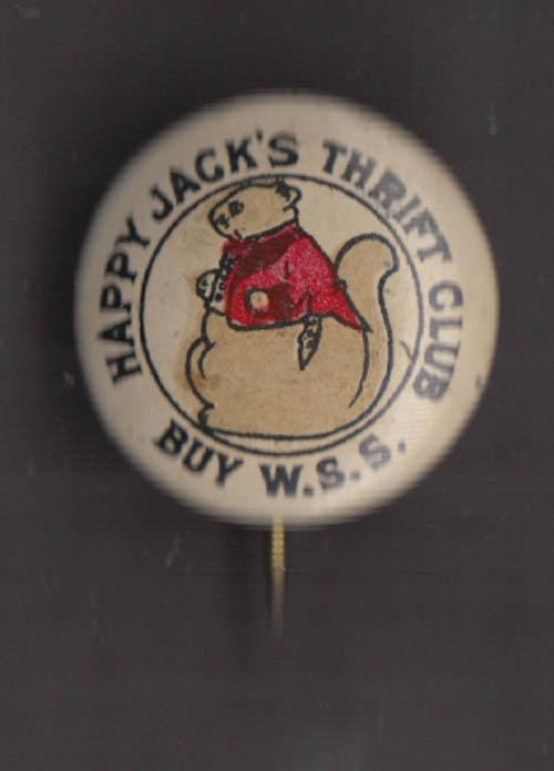 Thornton Burgess Happy Jack's Thrift Club pinback ca 1917 Buy W S S