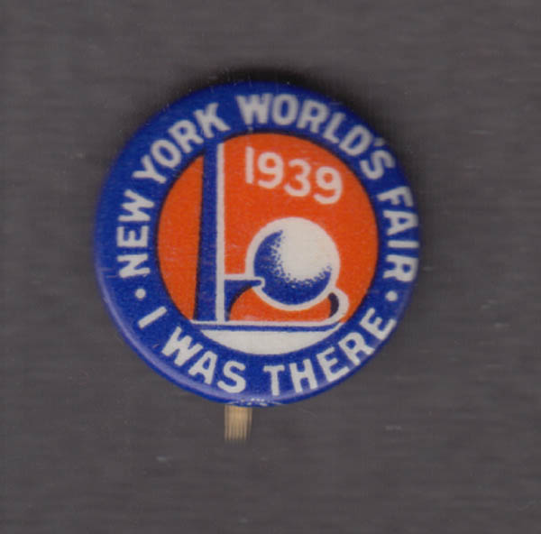 "Image for 1939 New York World's Fair I Was There pinback 5/8"" diameter."