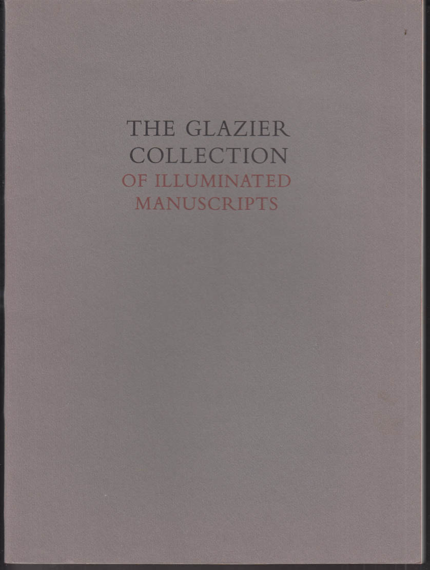 Glazier Collection Illuminated Manuscripts Catalog Pierpont Morgan Library 1968